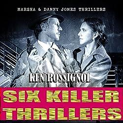 Six Killer Thriller Novels - Marsha & Danny Jones Thriller Series, Books 1-6