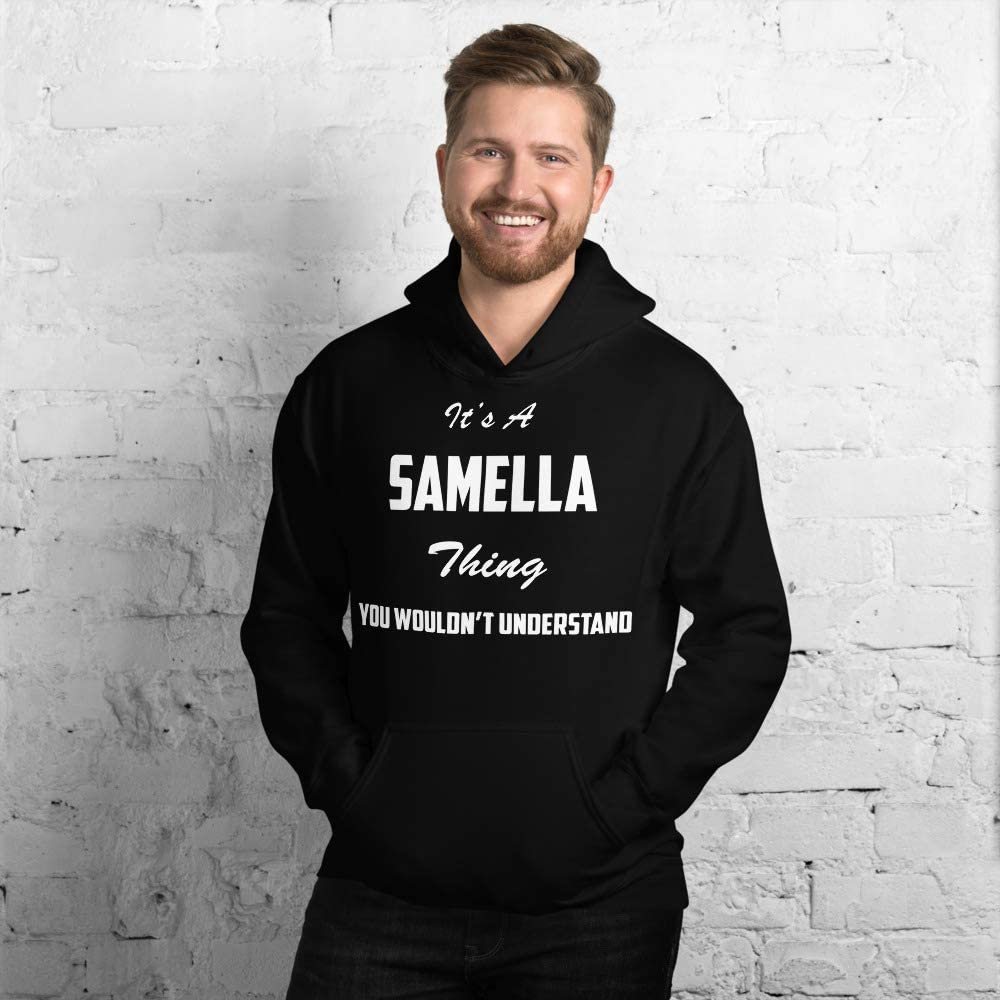 You Wouldnt Understand meken Its A SAMELLA Thing