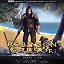Robinson Crusoe Audiobook by Daniel Defoe Narrated by David McCallion