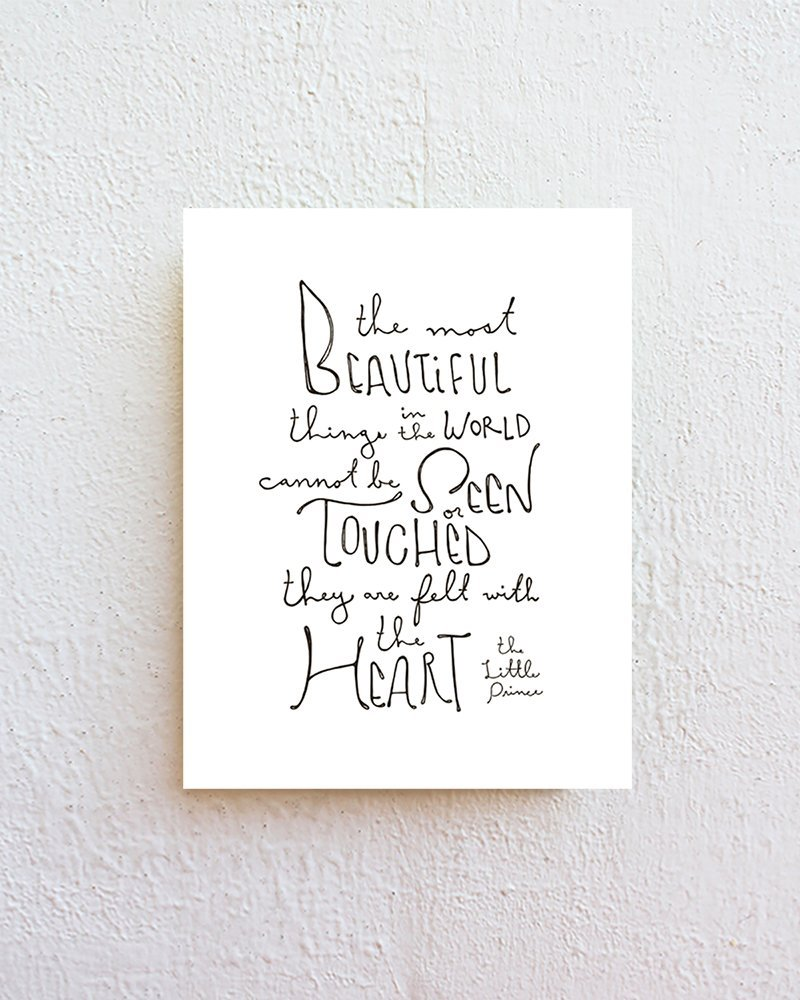 The Most Beautiful Things - The Little Prince Quote Print - Black Letter Typography on 8.5''x11'' Natural White Fine Art Paper