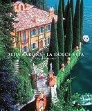 Slim Aarons: La Dolce Vita (Getty Images) by Slim Aarons (2012-10-01)