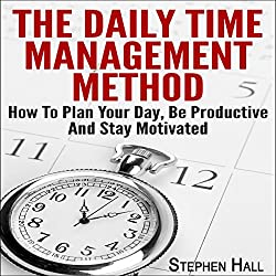 The Daily Time Management Method