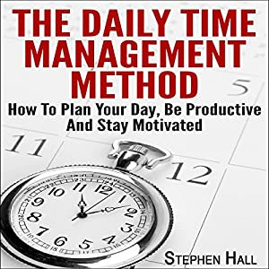 The Daily Time Management Method Audiobook