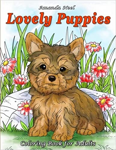 Lovely Puppies Coloring Book For Adults Happy Amanda Neel 9781546901228 Amazon Books