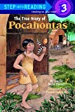 The True Story of Pocahontas, Lucille Recht Penner, 0679861661