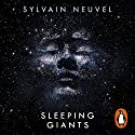 Sleeping Giants: Themis Files 1 Audiobook by Sylvain Neuvel Narrated by Andy Secombe, Charlie Anson, Christopher Ragland, Eric Meyers, Laurel Lefkow, Liza Ross, William Hope, Adna Sablylich, Katharine Mangold