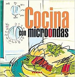 Cocina con microondas (En La Cocina): Amazon.es: Aa.Vv.: Libros