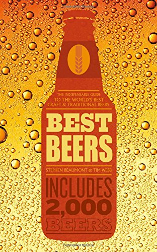 Best Beers: the indispensable guide to the world's beers