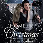Home for Christmas: New Adult Holiday Dark Suspense Romance | Emme Rollins