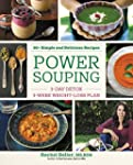 Power Souping: 3-Day Detox, 3-Week We...