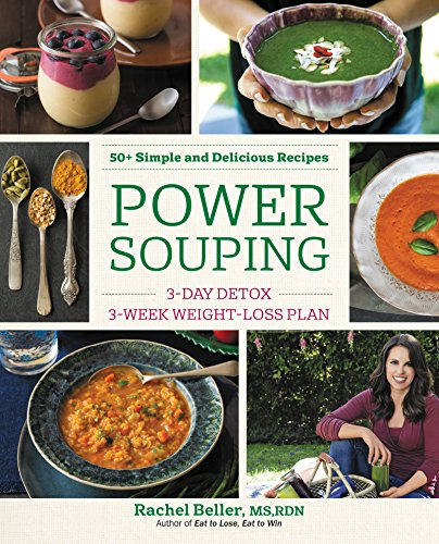 Power Souping: 3-Day Detox, 3-Week Weight-Loss Plan cover