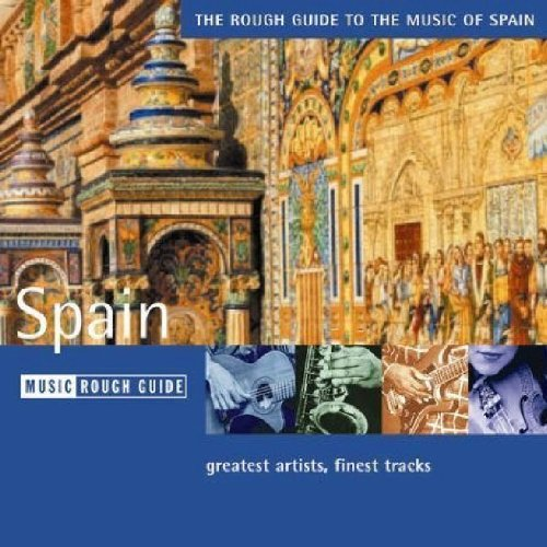 Rough Guide to the Music of Spain by World Music Network