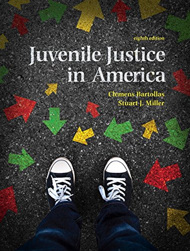 134163753 - Juvenile Justice In America (8th Edition)