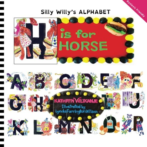 H is for HORSE (Silly Willy's ALPHABET) (Volume -