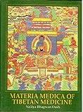 Materia Medica of Tibetan Medicine, Dash, Vaidya B., 8170303877