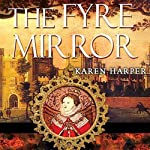 The Fyre Mirror | Karen Harper