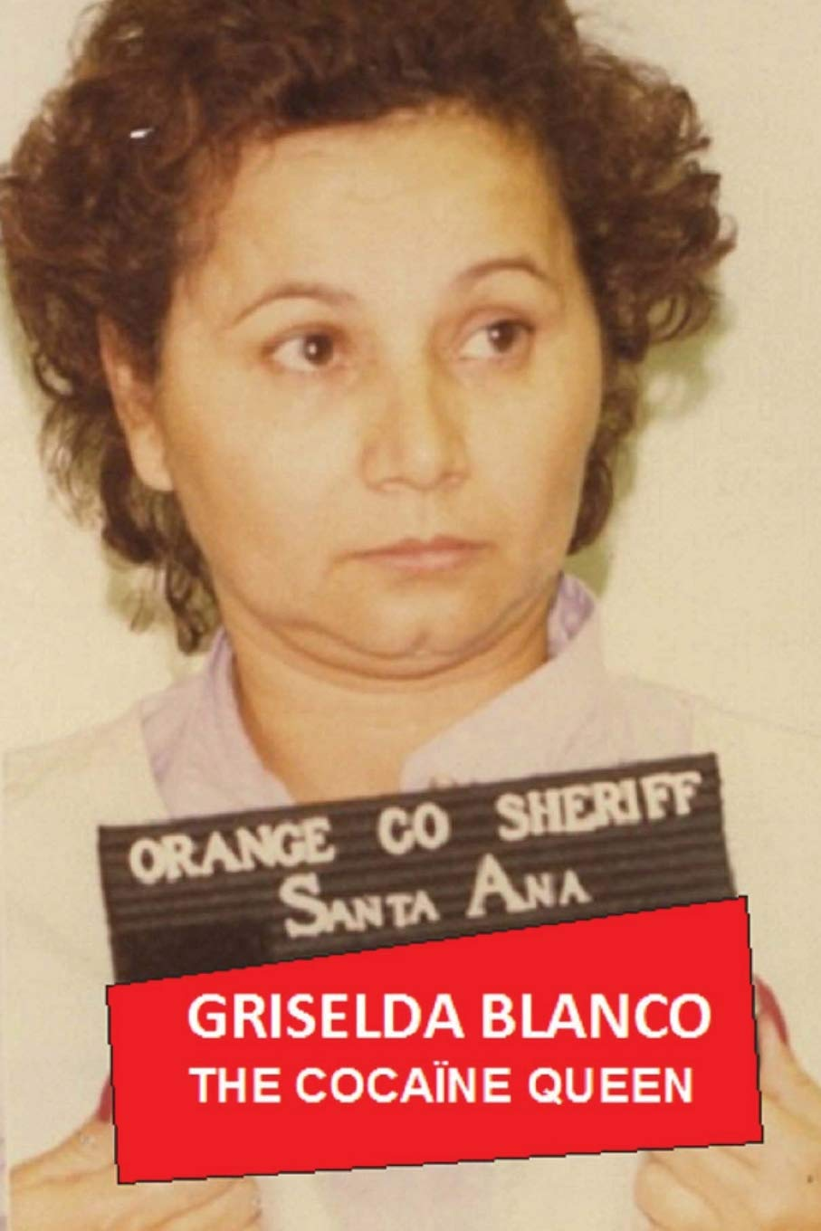 Griselda Blanco: The Cocaine Queen: Volume 3 (AT THE PRICE OF ...