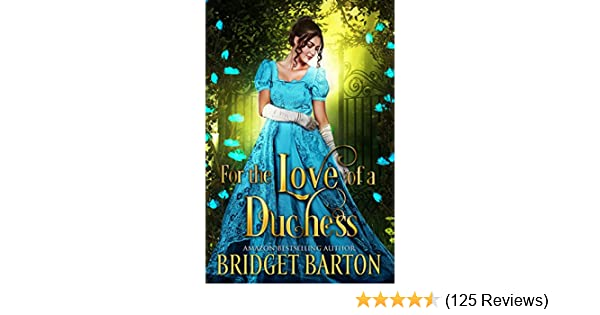 For The Love Of A Duchess Historical Regency Romance Book