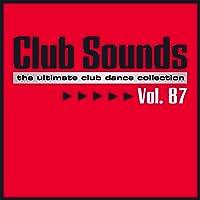 Club Sounds, Vol. 87 [Explicit]