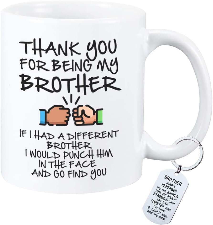 Funny Gifts for Brother If I Had A Different Brother I Would Punch Him In The Face And Go Find You Coffee Mug Plus Brother Gift Keychain for Best Friend,Brother,Sibling,Fraternity,Christmas