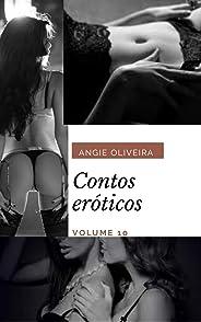 Contos eróticos :  Volume 10