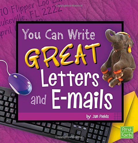 You Can Write Great Letters and e-mails -