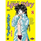 Step up Love Story T08 (French Edition)
