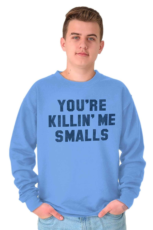 44c8cd92c Amazon.com: Brisco Brands Retro Killing Me Smalls Funny Movie Quote  Crewneck Sweatshirt: Clothing