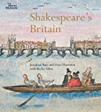 img - for Shakespeare's Britain by Jonathan Bate (2012-04-16) book / textbook / text book