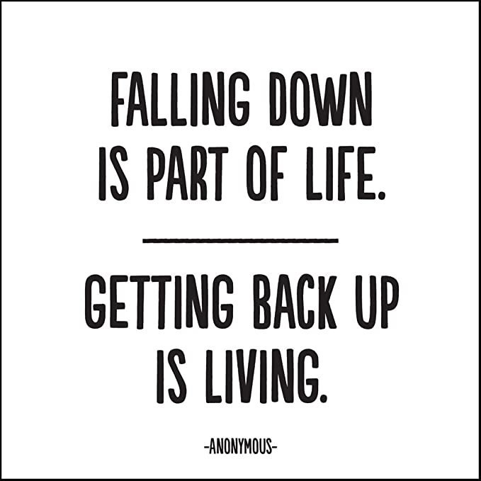Quotable Anonymous Falling Down Is Part Cards Quotes Greetings