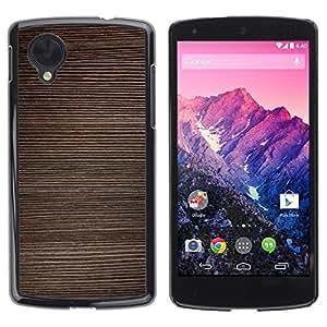 Be Good Phone Accessory // Dura Cáscara cubierta Protectora Caso Carcasa Funda de Protección para LG Google Nexus 5 D820 D821 // Texture Horizontal Lines Brown