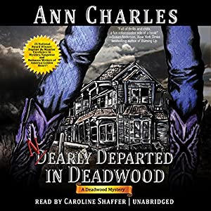 Nearly Departed in Deadwood Audiobook