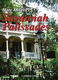 Savannah Palissades par Marc Archippe
