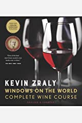 KEVIN ZRALY WINDOWS ON THE WORLD COMPLETE WINE COURSE Hardcover