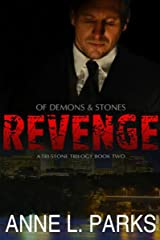 Revenge: Of Demons & Stones, Book Two (Tri-Stone Trilogy 2) Kindle Edition