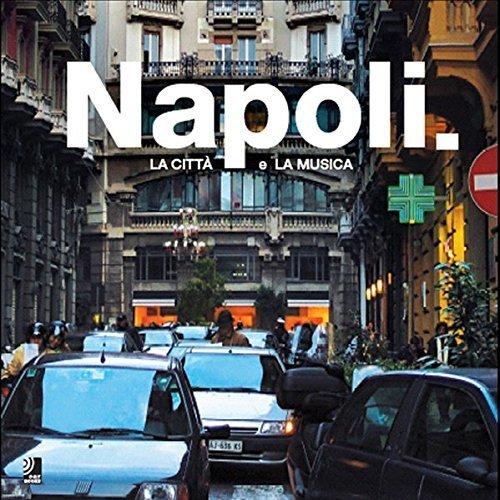 Napoli: La citta e la musica (Naples: City of Music, Book & 4-CD set) - Mall Shopping Napoli