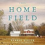 Home Field: A Novel | Hannah Gersen