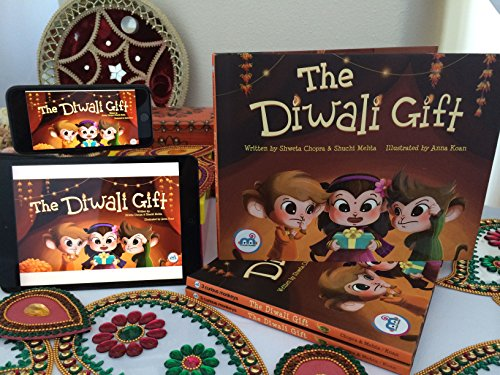 The Diwali Gift (Award winning picture book on Indian Culture, Celebrate Diwali Festival, Non-Religious, Great for Indian American, Biracial Families, multicultural children 0-8 years.) Hardcover – August 1, 2015