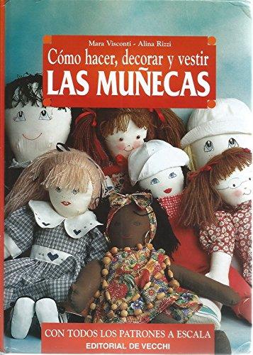 como-hacer-decorar-y-vestir-las-munecas-spanish-edition