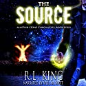 The Source: Alastair Stone Chronicles, Book 4 Audiobook by R. L. King Narrated by Will M. Watt
