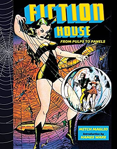 Fiction House: From Pulps To Panels, From Jungles To Space - Sequential Art