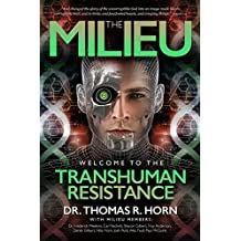 The Milieu: Welcome to the Transhuman Resistance