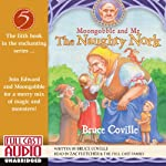 The Naughty Nork: Moongobble and Me #5 | Bruce Coville