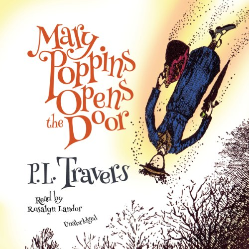 Mary Poppins Opens the Door: Mary Poppins, Book 3