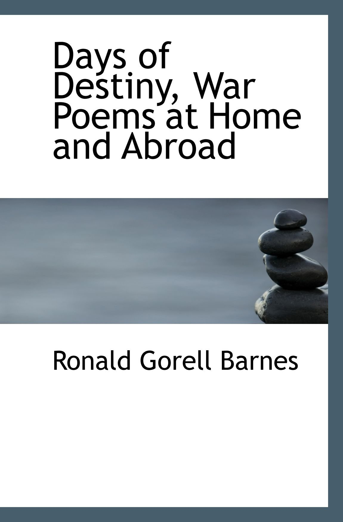 Days of Destiny, War Poems at Home and Abroad ebook