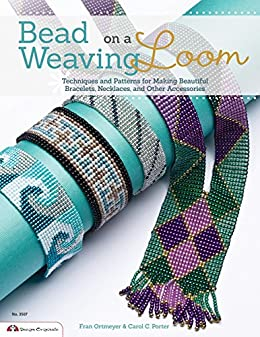 Bead weaving on a loom techniques and patterns for making beautiful bead weaving on a loom techniques and patterns for making beautiful bracelets necklaces fandeluxe Choice Image
