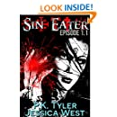 Sin Eater (Episode 1.1): Dark Urban Fantasy Serial