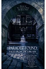 Paradise Found: Tales from the Library Kindle Edition