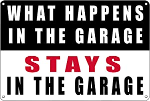 SUEPER 12 x 8 inch Funny Mechanic Metal Tin Sign Wall Decor Man Cave What Happens in The Garage Stays in The Garage (White)