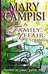 BY Campisi, Mary ( Author ) [ A FAMILY AFFAIR: SPRING (TRUTH IN LIES) ] Sep-2013 [ Paperback ]